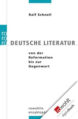 Deutsche Literatur von der Reformation bis zur Gegenwart von Schnell,  Ralf