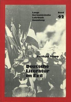 Deutsche Literatur zwischen den Weltkriegen II- Literatur im Exil von Trapp,  Frithjof