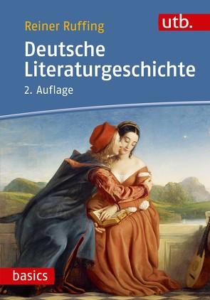 Deutsche Literaturgeschichte von Ruffing,  Reiner