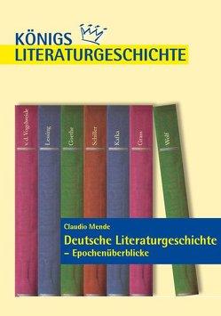 Deutsche Literaturgeschichte – Epochenüberblicke. von Mende,  Claudio