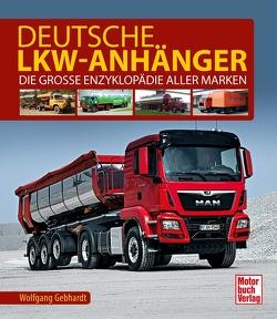 Deutsche Lkw-Anhänger von Gebhardt,  Wolfgang H.