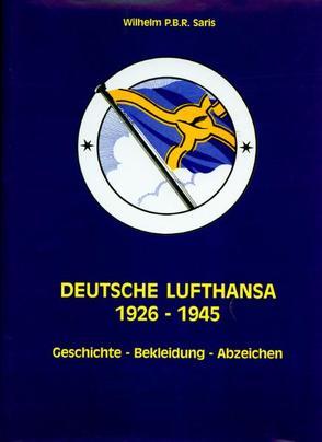 Deutsche Lufthansa 1926-1945 von Saris,  P B