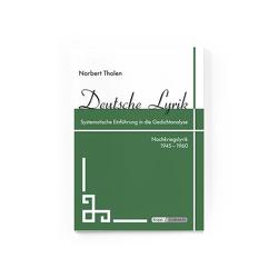 Deutsche Lyrik 1945 – 1960 von Tholen,  Norbert