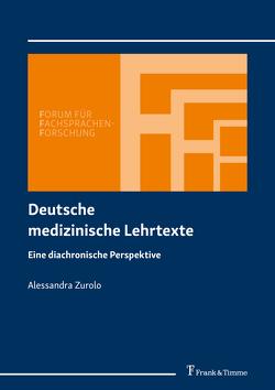 Deutsche medizinische Lehrtexte von Zurolo,  Alessandra
