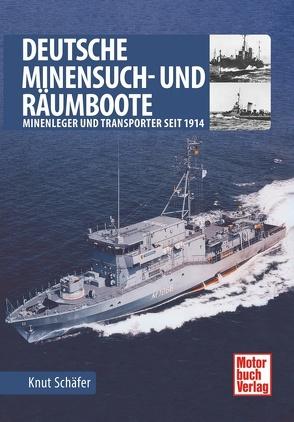 Deutsche Minensuch- und Räumboote von Schäfer,  Knut