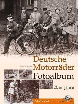 Deutsche Motorräder Fotoalbum 20er Jahre von Schreiber,  Uwe