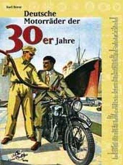Deutsche Motorräder der 30er Jahre von Reese,  Karl