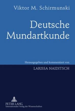 Deutsche Mundartkunde von Naiditsch,  Larissa