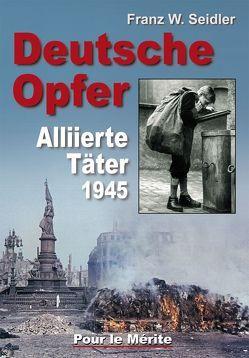 Deutsche Opfer von Seidler,  Franz W