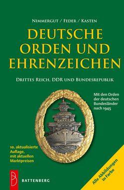Deutsche Orden und Ehrenzeichen von Feder,  Klaus H, Kasten,  Uwe, Nimmergut,  Jörg
