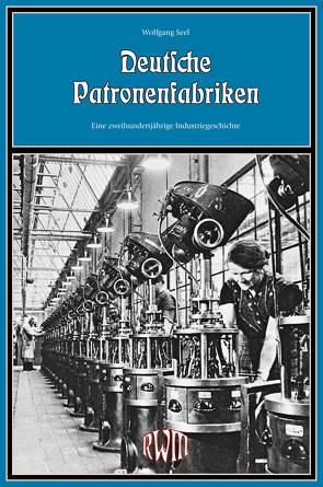 Deutsche Patronenfabriken von Seel,  Wolfgang