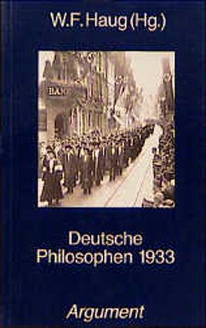 Deutsche Philosophen 1933 von Haug,  Wolfgang F