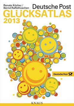 Deutsche Post Glücksatlas 2013 von Köcher ,  Renate, Raffelhüschen,  Bernd