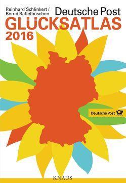Deutsche Post Glücksatlas 2016 von Raffelhüschen,  Bernd, Schlinkert,  Reinhard