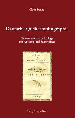 Deutsche Quäkerbibliographie von Bernet,  Claus