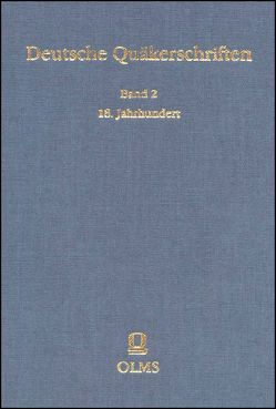 Deutsche Quäkerschriften. Band 2 von Bernet,  Claus