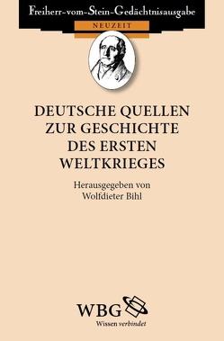 Deutsche Quellen zur Geschichte des Ersten Weltkrieges von Bihl,  Wolfdieter
