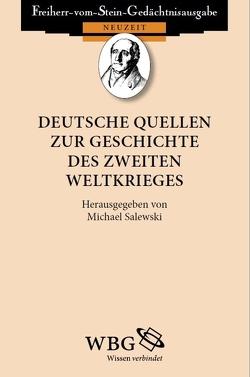 Deutsche Quellen zur Geschichte des Zweiten Weltkrieges von Salewski,  Michael