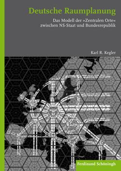 Deutsche Raumplanung von Kegler,  Karl R.