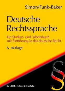 Deutsche Rechtssprache von Simon,  Heike