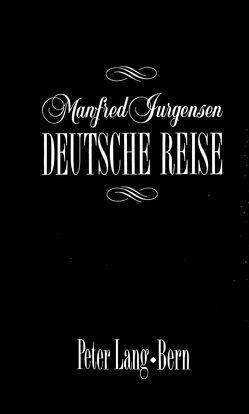 Deutsche Reise von Jurgensen,  Manfred