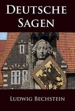 Deutsche Sagen von Bechstein,  Ludwig