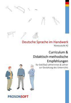 Deutsche Sprache im Handwerk – Curriculum und Didaktisch- methodische Hinweise