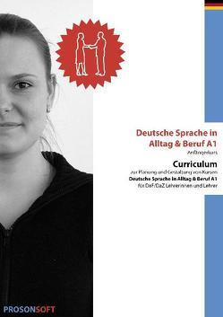 Deutsche Sprache in Alltag & Beruf A1 (Anfängerkurs) – Curriculum von ADMOVI GmbH, Kirste,  Gabriele