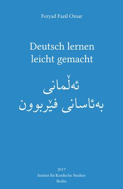 Deutsch lernen leicht gemacht von Omar,  Feryad Fazil