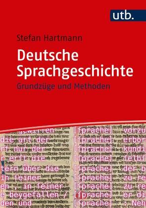 Deutsche Sprachgeschichte von Hartmann,  Stefan