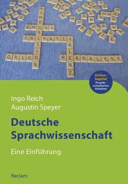 Deutsche Sprachwissenschaft von Reich,  Ingo, Speyer,  Augustin