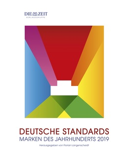 DEUTSCHE STANDARDS – Marken des Jahrhunderts 2019 von Langenscheidt,  Florian