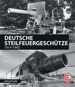 Deutsche Steilfeuergeschütze von Taube,  Gerhard
