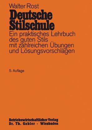 Deutsche Stilschule von Rost,  Walter