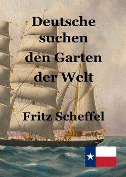 Deutsche Suchen den Garten der Welt von Engelking,  Stephen, Scheffel,  Fritz