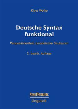 Deutsche Syntax funktional von Welke,  Klaus