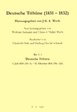 Deutsche Tribüne (1831 – 1832) / Deutsche Tribüne (1831-1832) von Müller-Wirth,  Christof, Siemann,  Wolfram, Wirth,  J. G. A.