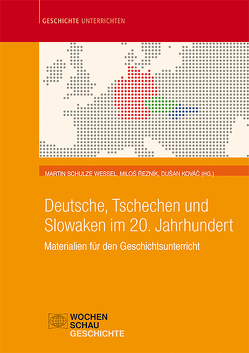 Deutsche, Tschechen und Slowaken im 20. Jahrhundert von Kovác,  Dušan, Reznik,  Milos, Schulze Wessel,  Martin