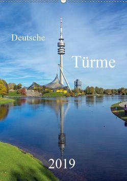 Deutsche Türme (Wandkalender 2019 DIN A2 hoch) von Bogumil,  Michael