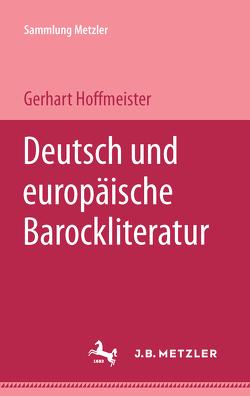 Deutsche und europäische Barockliteratur von Hoffmeister,  Gerhart