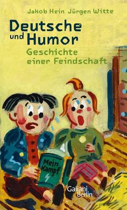 Deutsche und Humor von Hein,  Jakob, Witte,  Jürgen
