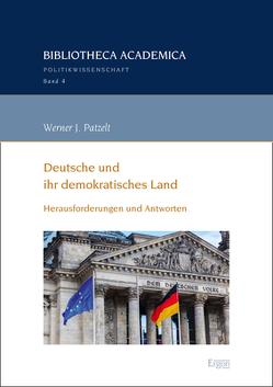 Deutsche und ihr demokratisches Land von Patzelt,  Werner J.