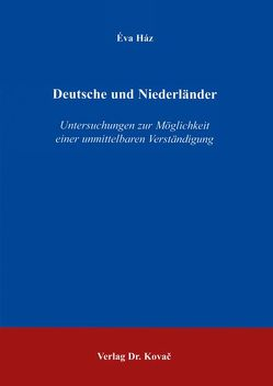 Deutsche und Niederländer von Ház,  Éva