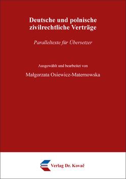 Deutsche und polnische zivilrechtliche Verträge von Osiewicz-Maternowska,  Małgorzata