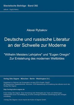 Deutsche und russische Literatur an der Schwelle zur Moderne von Rybakov,  Alexei