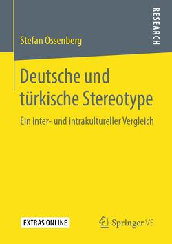 Deutsche und türkische Stereotype von Ossenberg,  Stefan