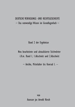 Deutsche Verfassungs- und Rechtsgeschichte von Kirsch,  Arnold