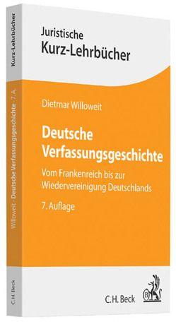 Deutsche Verfassungsgeschichte von Willoweit,  Dietmar