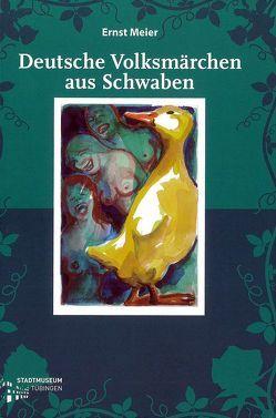 Deutsche Volksmärchen aus Schwaben von Bausinger,  Hermann, Ernst,  Meier, Hartmann,  Felicitas, Wiegmann,  Karlheinz