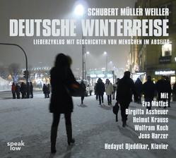 Deutsche Winterreise von Assheuer,  Brigitta, Harzer,  Jens, Koch,  Wolfram, Krauss,  Helmut, Mattes,  Eva, Mueller,  Wilhelm, Schubert,  Franz, Weiller,  Stefan